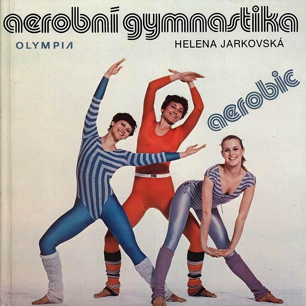 Aerobní gymnastika, dokonalý průvodce aerobikem