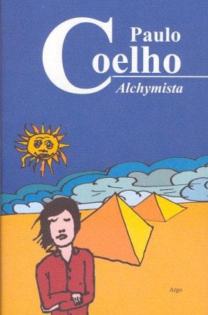 Alchymista od Paula Coelha