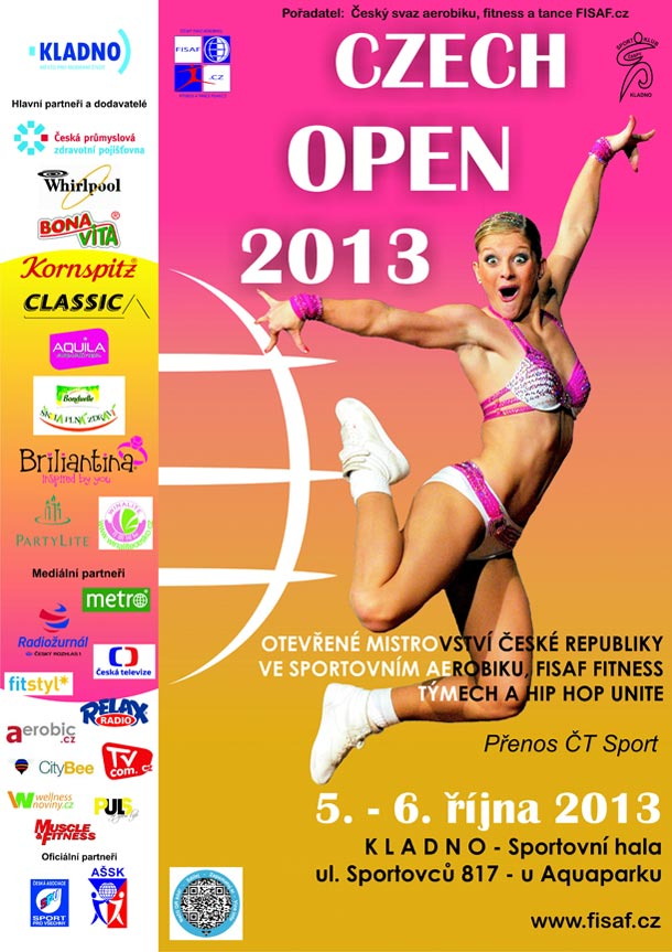 CZECH OPEN 2013 - otevřené Mistrovství ČR ve sport. aerobiku a FISAF fitness týmech a HipHop Unite, 5. – 6. října 2013