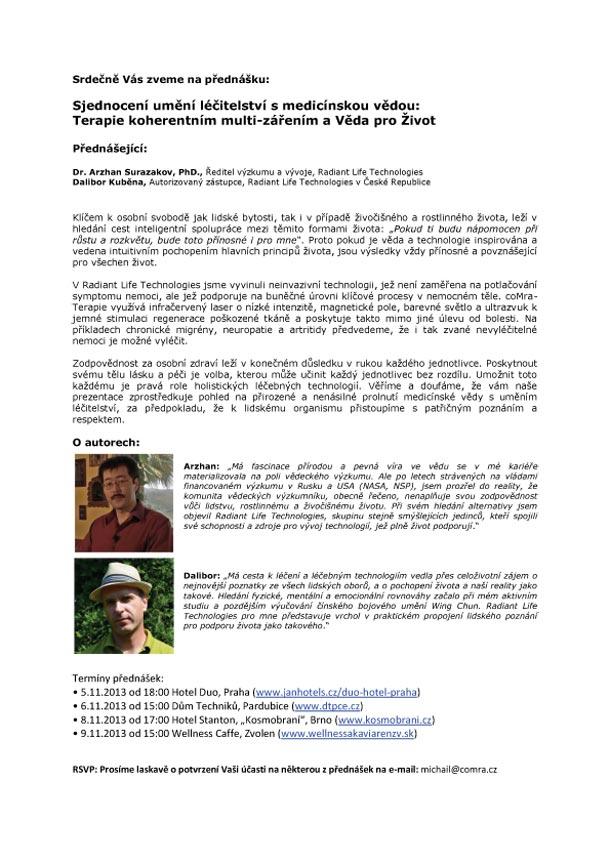 Přednáška ředitele výzkumu a rozvoje Radiant Life Technologies, Dr. Arzhana Surazakova.