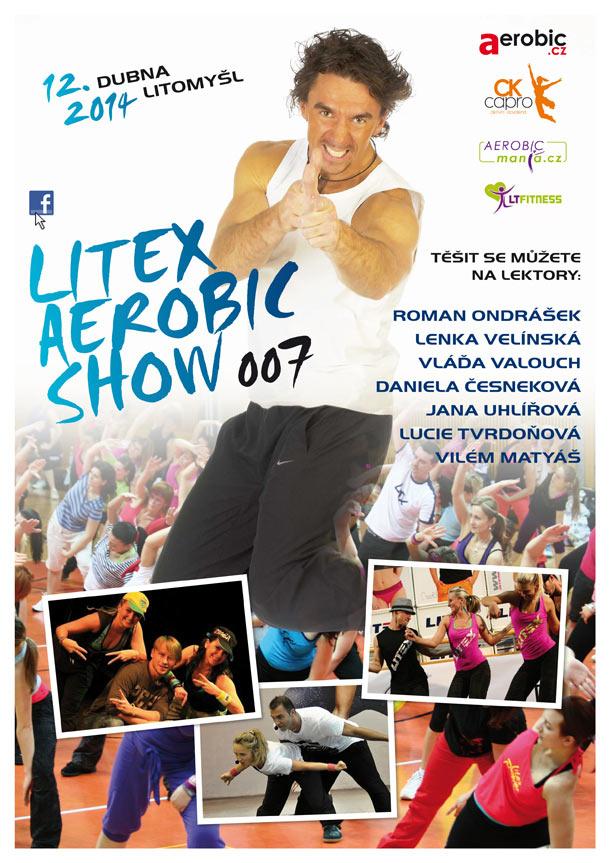 Litex aerobic show: Vláďa Valouch, Roman Ondrášek, Lenka Velínská, Daniela Česneková , Jana Uhlířová, Lucie Tvrdoňová, Vilém Matyáš