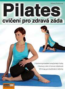 Alena Palasová: PILATES - cvičení pro zdravá záda