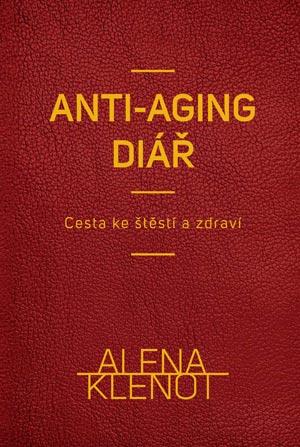 Alena Klenot: Anti-aging diář na každý rok