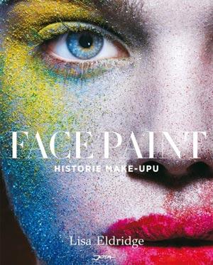 Face Paint zkoumá praktické a specifické důvody pro používání make-upu v různých obdobích