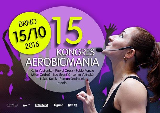 AEROBICMANIA - 15. Mezinárodní kongres aerobiku, fitness a Body&mind.